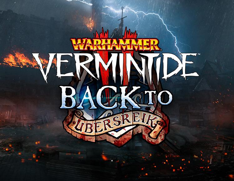 Warhammer: Vermintide 2 - Back to Ubersreik (PC)